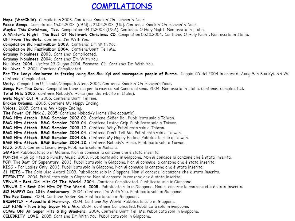 COMPILATIONSHope (WarChild). Compilation 2003. Contiene: Knockin' On Heaven 's Door.