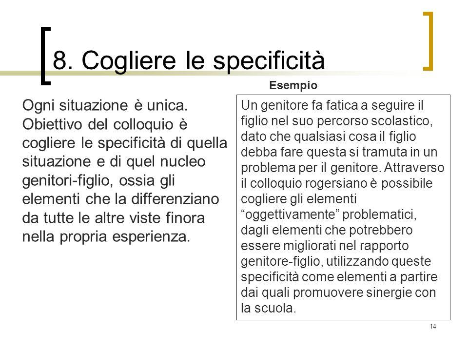 8. Cogliere le specificità