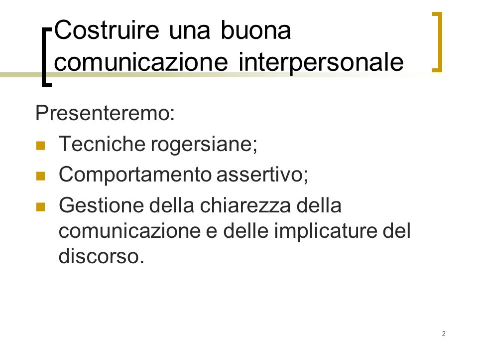 Costruire una buona comunicazione interpersonale