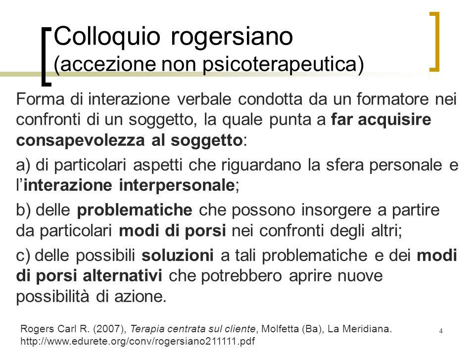 Colloquio rogersiano (accezione non psicoterapeutica)