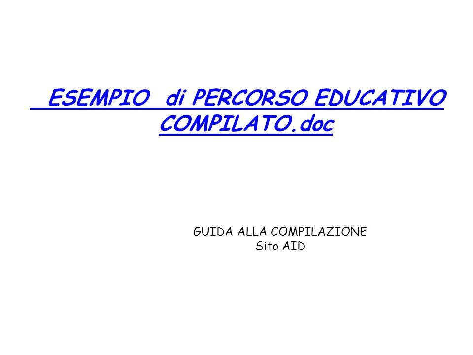 ESEMPIO di PERCORSO EDUCATIVO COMPILATO.doc