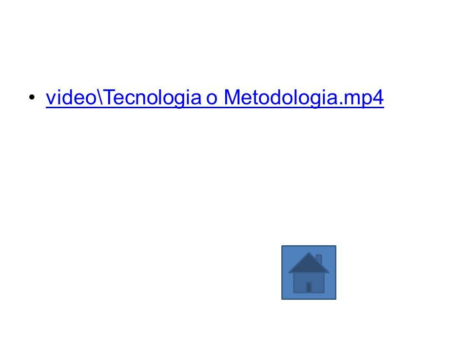 video\Tecnologia o Metodologia.mp4