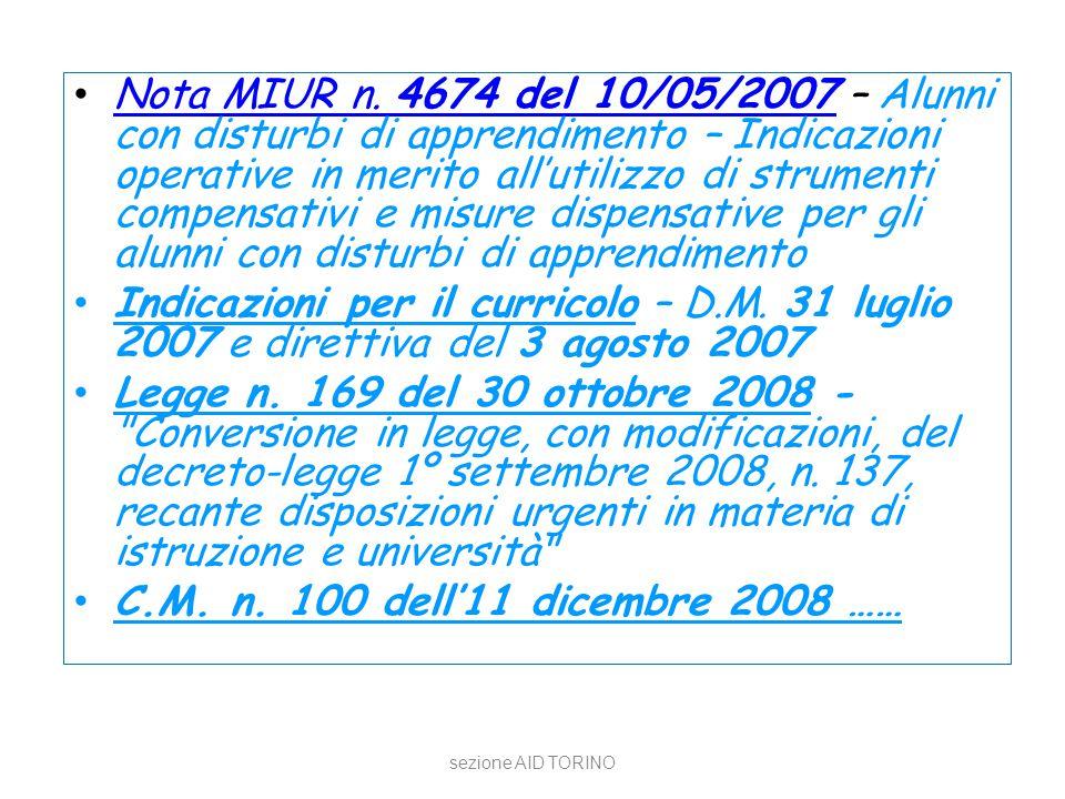 Nota MIUR n. 4674 del 10/05/2007 – Alunni con disturbi di apprendimento – Indicazioni operative in merito all'utilizzo di strumenti compensativi e misure dispensative per gli alunni con disturbi di apprendimento