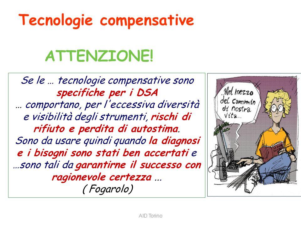 Tecnologie compensative ATTENZIONE!