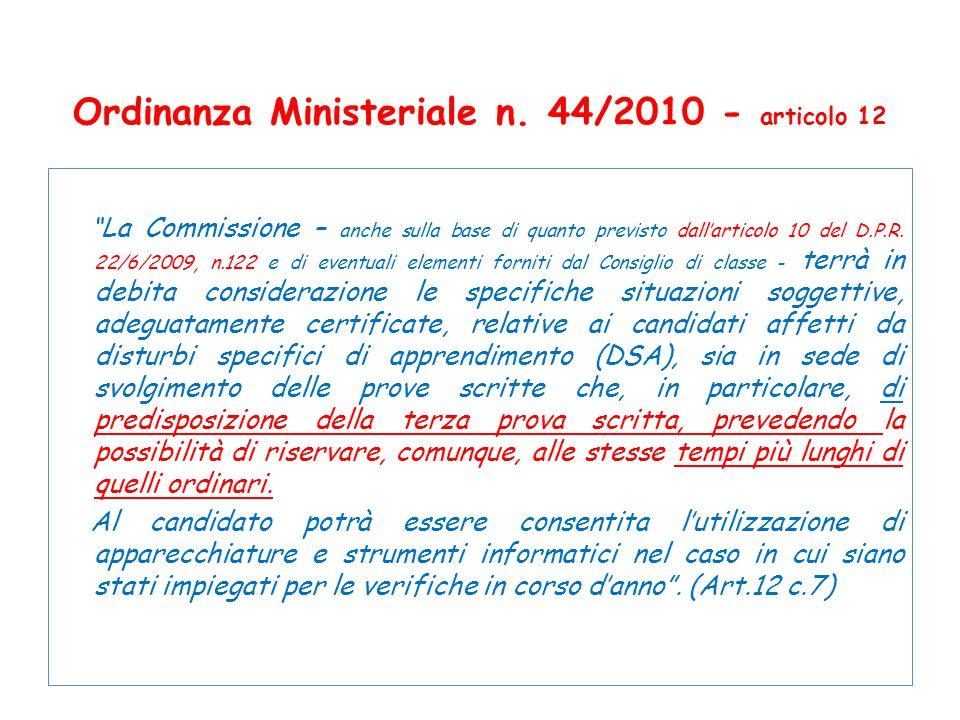 Ordinanza Ministeriale n. 44/2010 - articolo 12