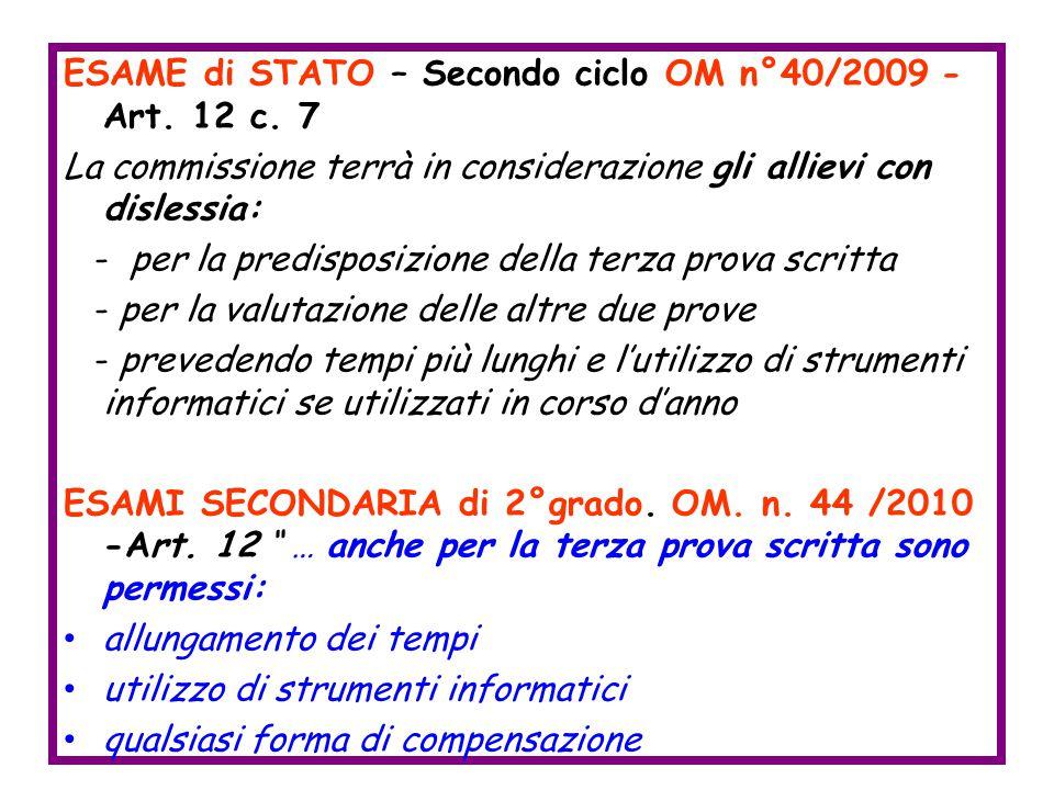 ESAME di STATO – Secondo ciclo OM n°40/2009 - Art. 12 c. 7