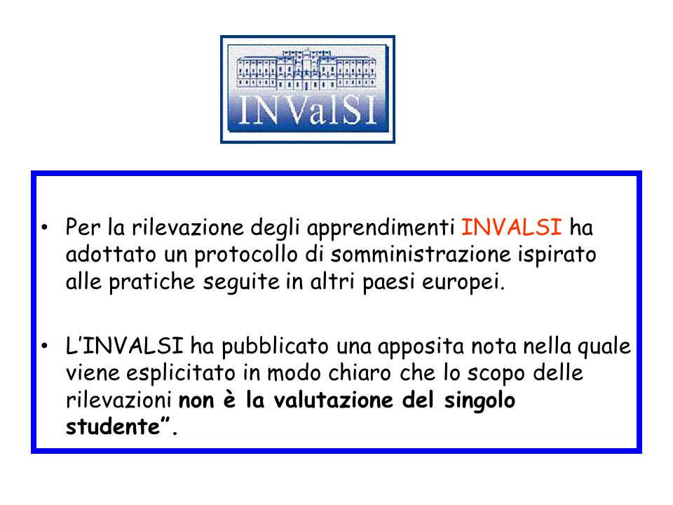 Per la rilevazione degli apprendimenti INVALSI ha adottato un protocollo di somministrazione ispirato alle pratiche seguite in altri paesi europei.
