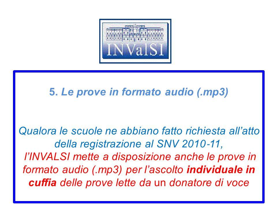 5. Le prove in formato audio (