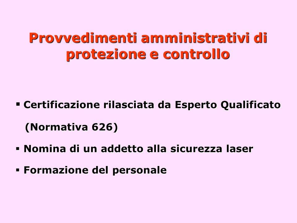 Provvedimenti amministrativi di protezione e controllo