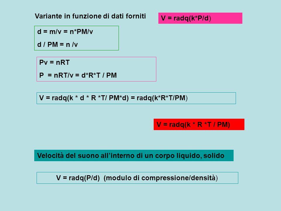 V = radq(P/d) (modulo di compressione/densità)