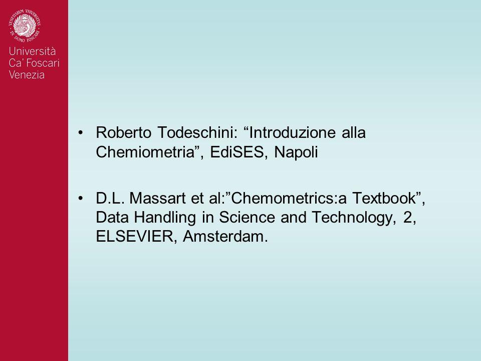 Roberto Todeschini: Introduzione alla Chemiometria , EdiSES, Napoli