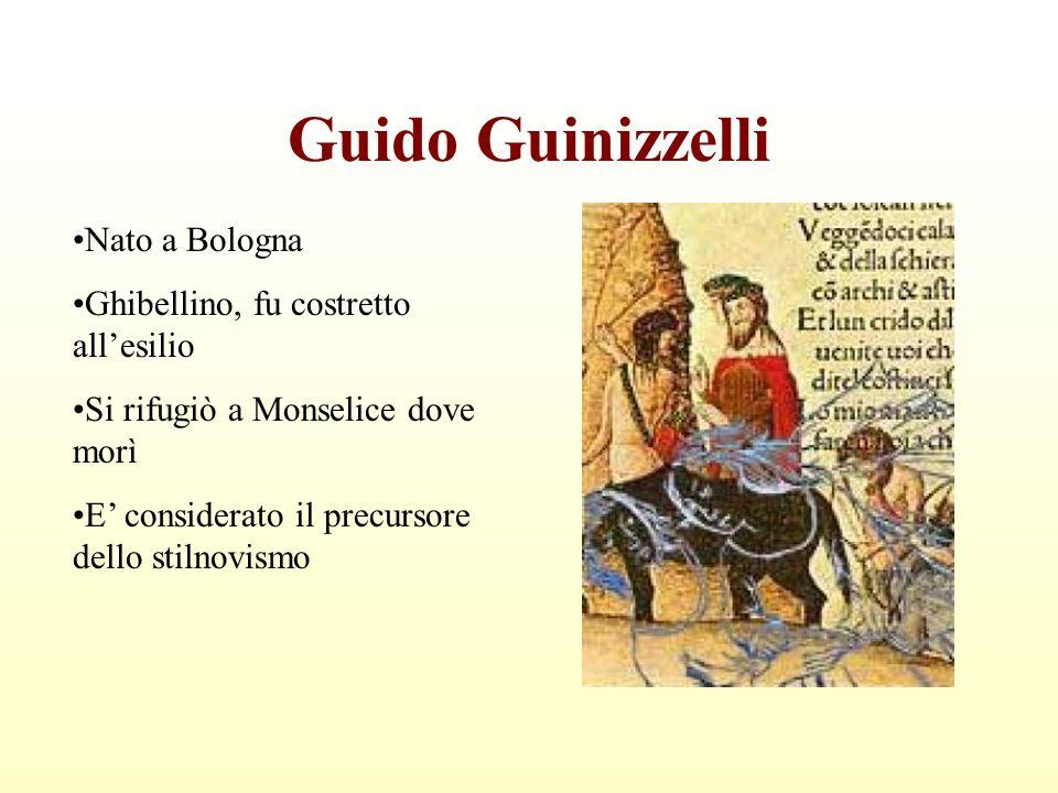 Guido Guinizzelli Nato a Bologna Ghibellino, fu costretto all'esilio