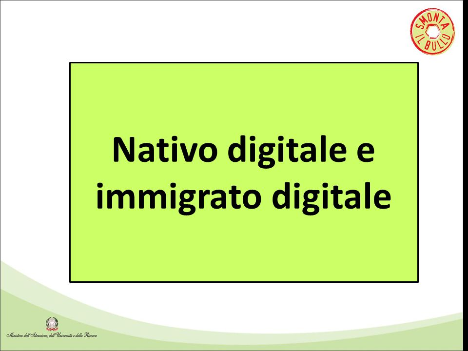 Nativo digitale e immigrato digitale