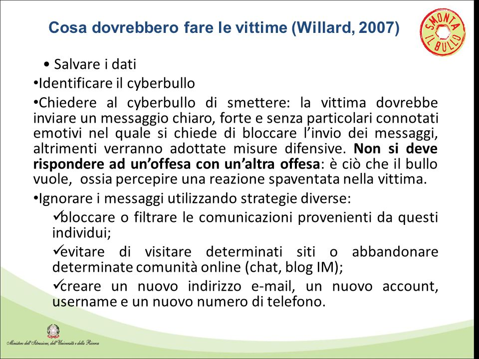 Cosa dovrebbero fare le vittime (Willard, 2007)