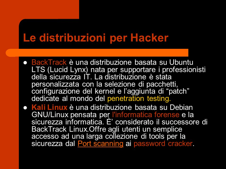 Le distribuzioni per Hacker