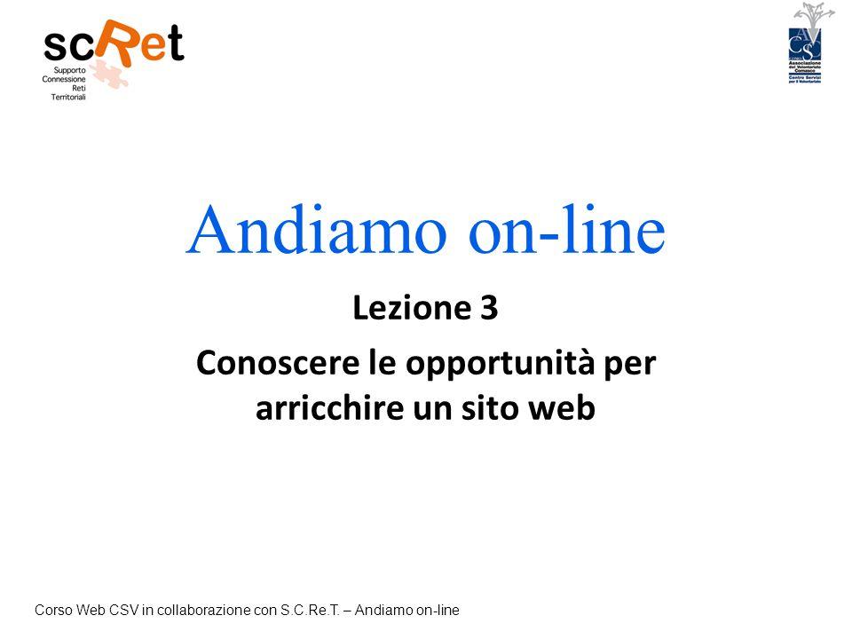 Lezione 3 Conoscere le opportunità per arricchire un sito web
