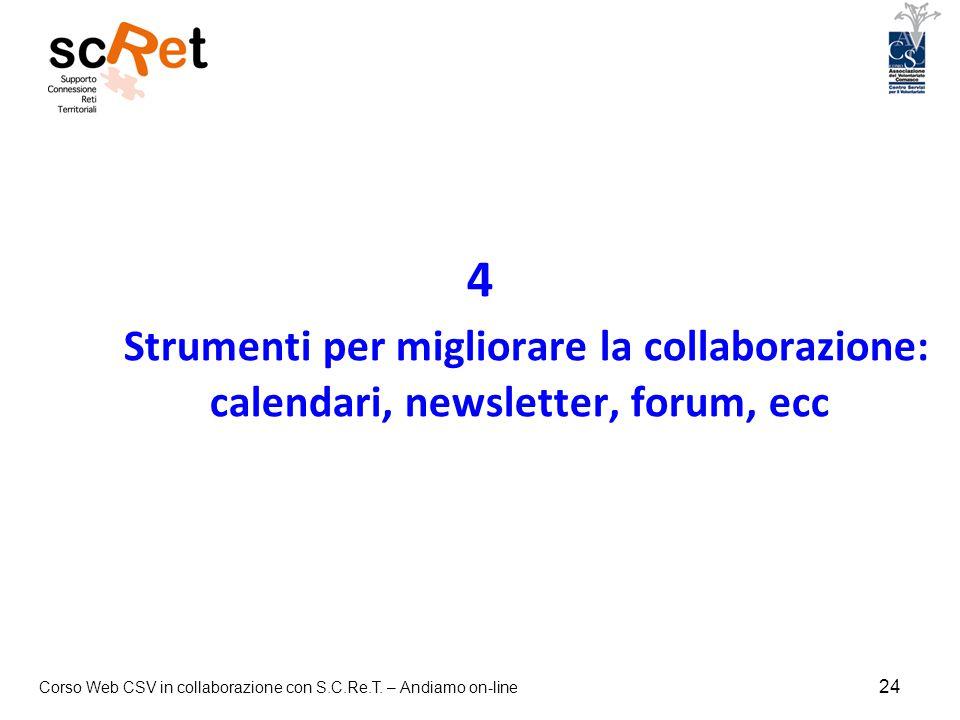 4 Strumenti per migliorare la collaborazione: calendari, newsletter, forum, ecc