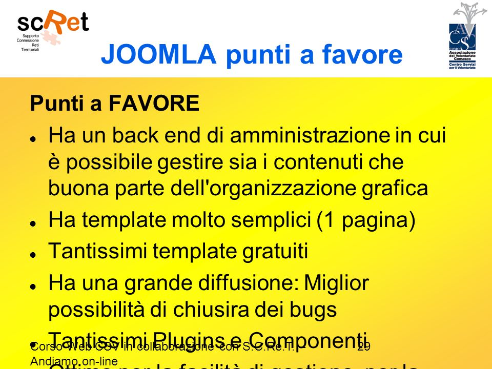 JOOMLA punti a favore Punti a FAVORE