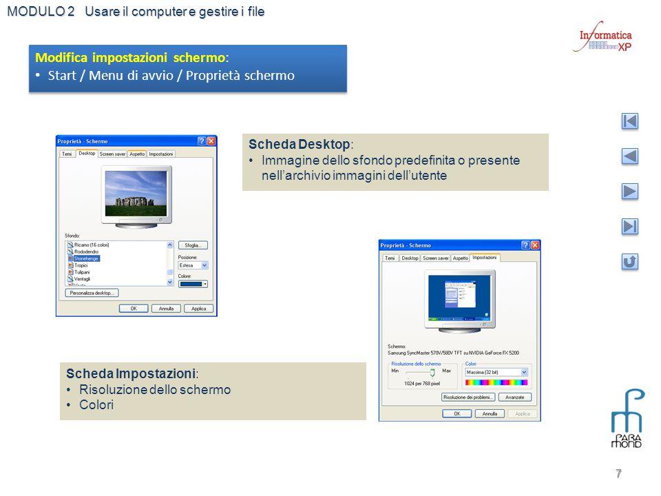 Modifica impostazioni schermo: