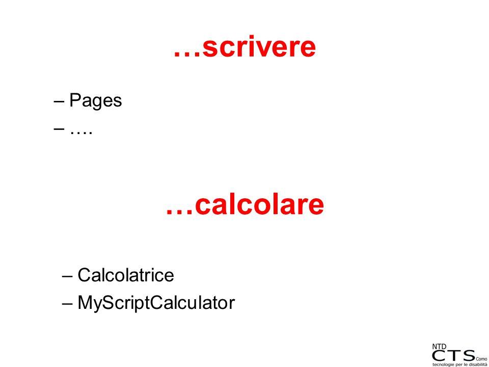 …scrivere Pages …. …calcolare Calcolatrice MyScriptCalculator