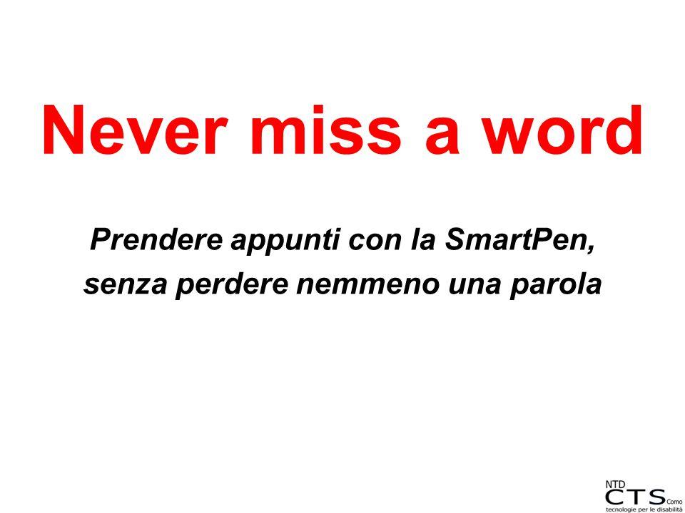 Prendere appunti con la SmartPen, senza perdere nemmeno una parola