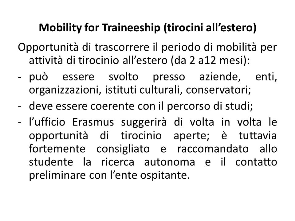 Mobility for Traineeship (tirocini all'estero)