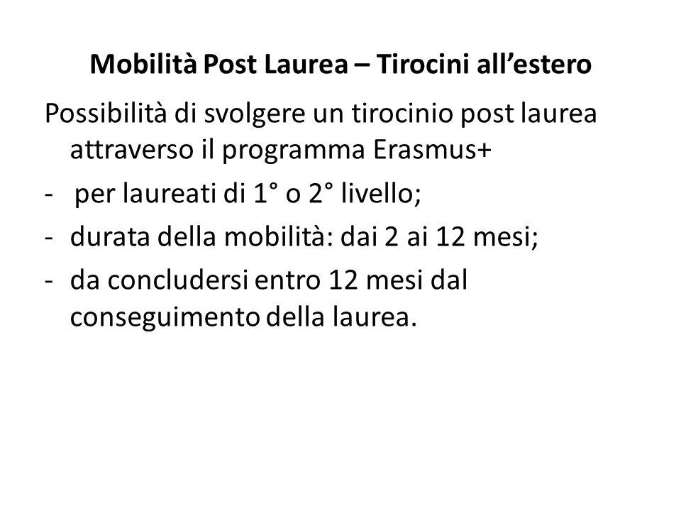Mobilità Post Laurea – Tirocini all'estero