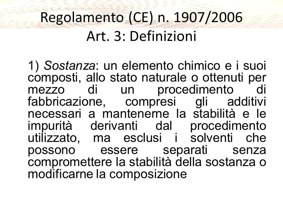 Regolamento (CE) n. 1907/2006 Art. 3: Definizioni