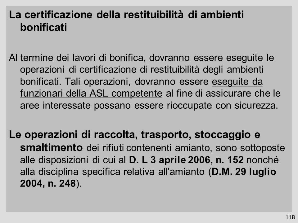 La certificazione della restituibilità di ambienti bonificati