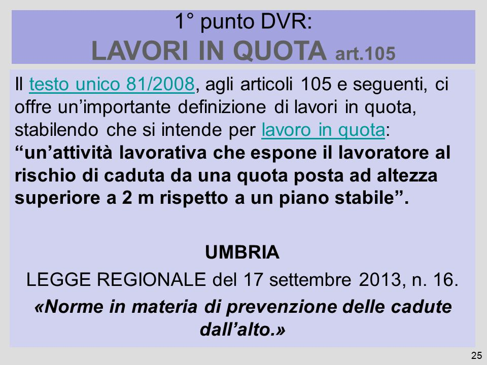 LAVORI IN QUOTA art.105 1° punto DVR: