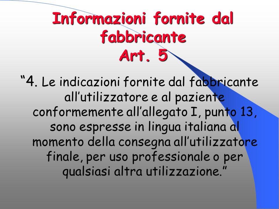 Informazioni fornite dal fabbricante Art. 5