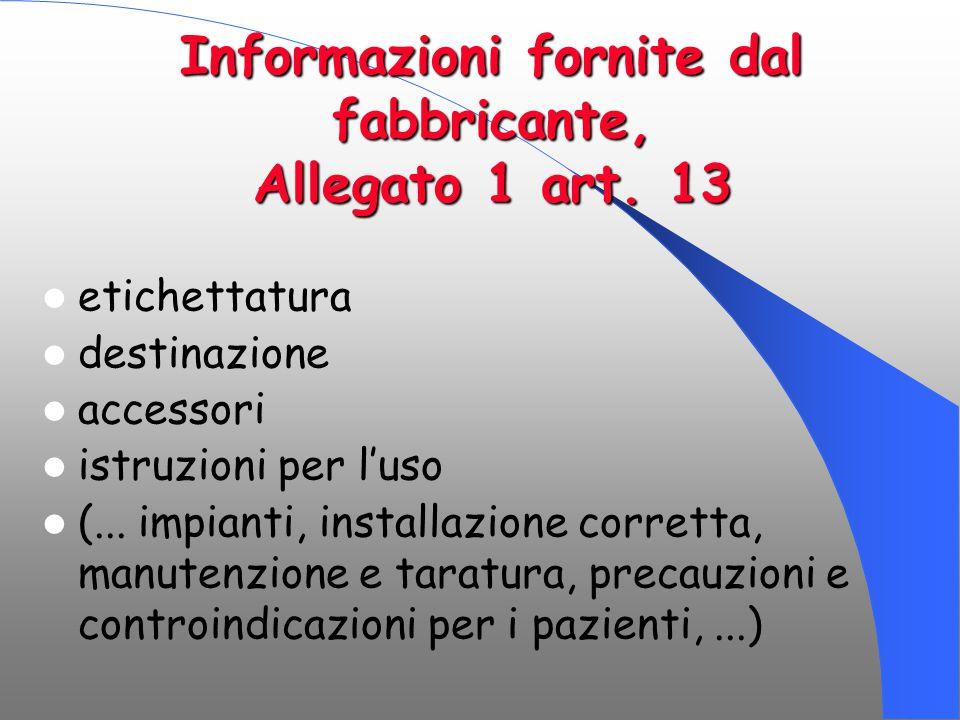 Informazioni fornite dal fabbricante, Allegato 1 art. 13