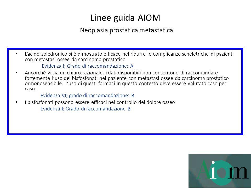 Linee guida AIOM Neoplasia prostatica metastatica
