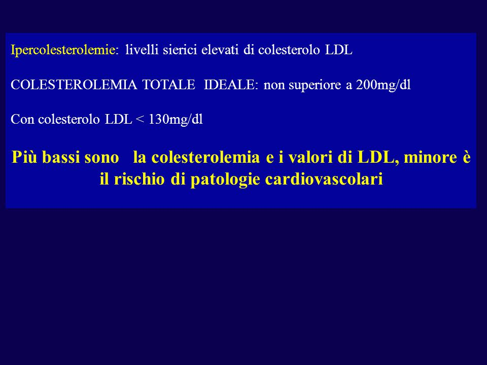 Ipercolesterolemie: livelli sierici elevati di colesterolo LDL
