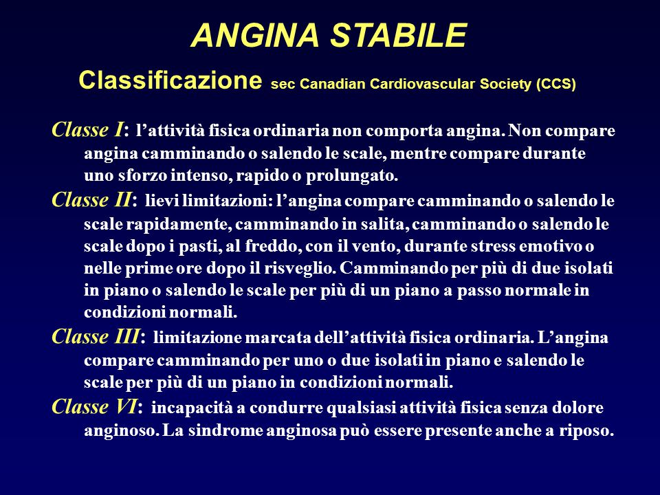 ANGINA STABILE Classificazione sec Canadian Cardiovascular Society (CCS)