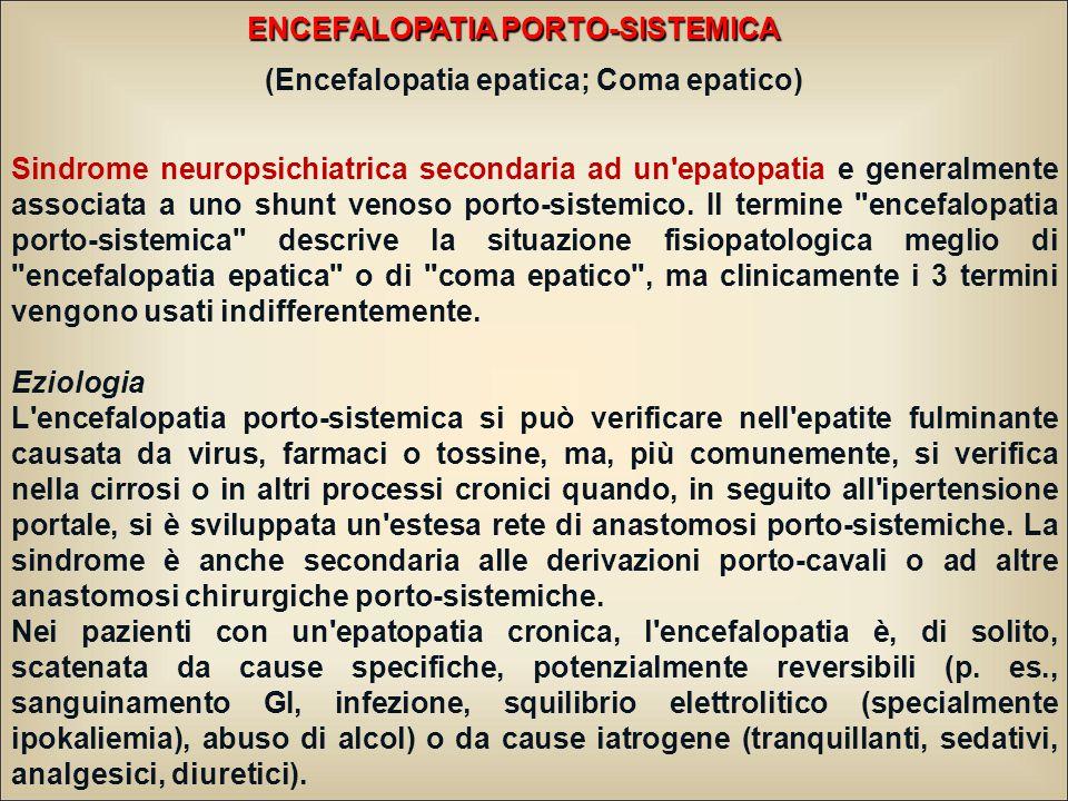 ENCEFALOPATIA PORTO-SISTEMICA (Encefalopatia epatica; Coma epatico)