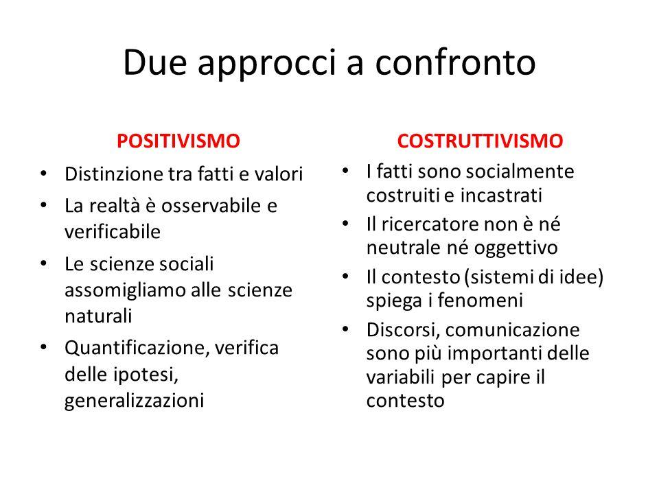 Due approcci a confronto