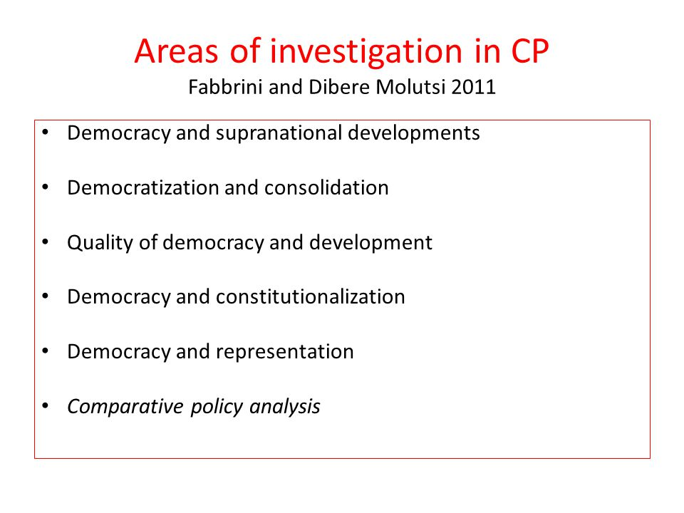 Areas of investigation in CP Fabbrini and Dibere Molutsi 2011