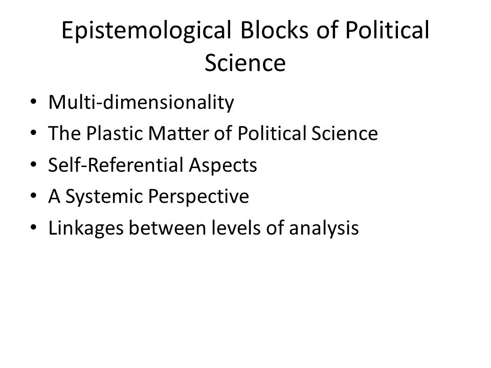 Epistemological Blocks of Political Science