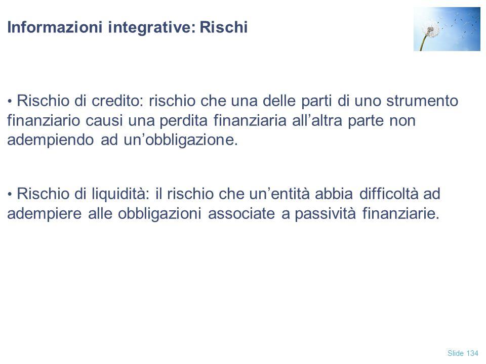 Informazioni integrative: Rischi