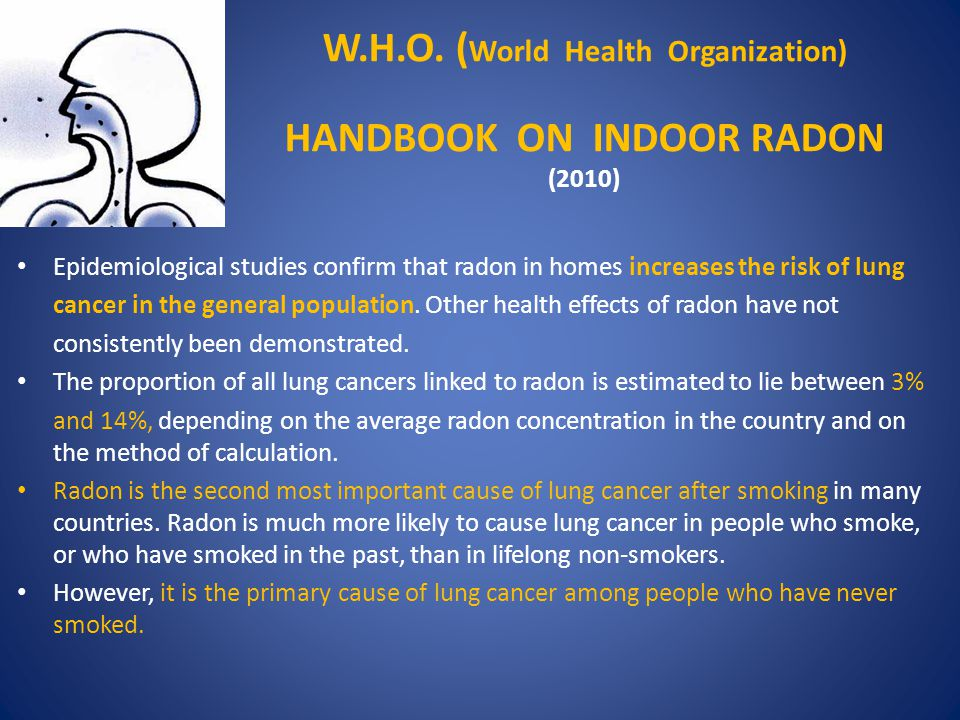 W.H.O. (World Health Organization) HANDBOOK ON INDOOR RADON (2010)