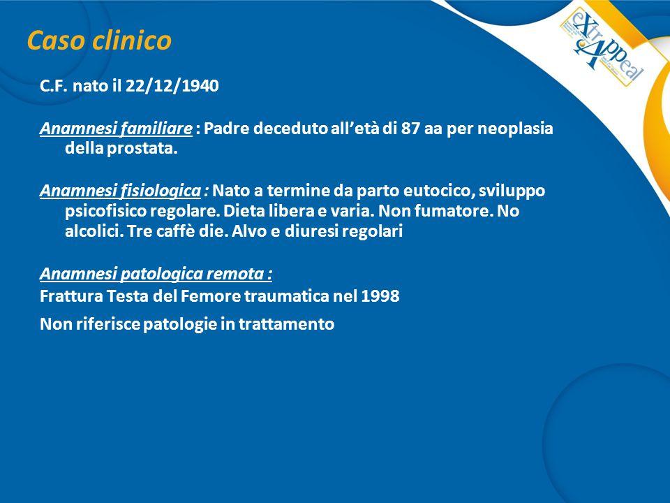 Caso clinico C.F. nato il 22/12/1940