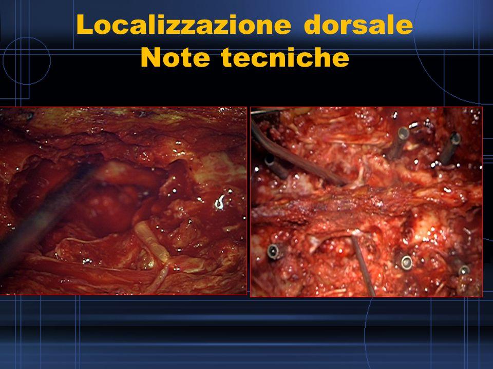 Localizzazione dorsale Note tecniche