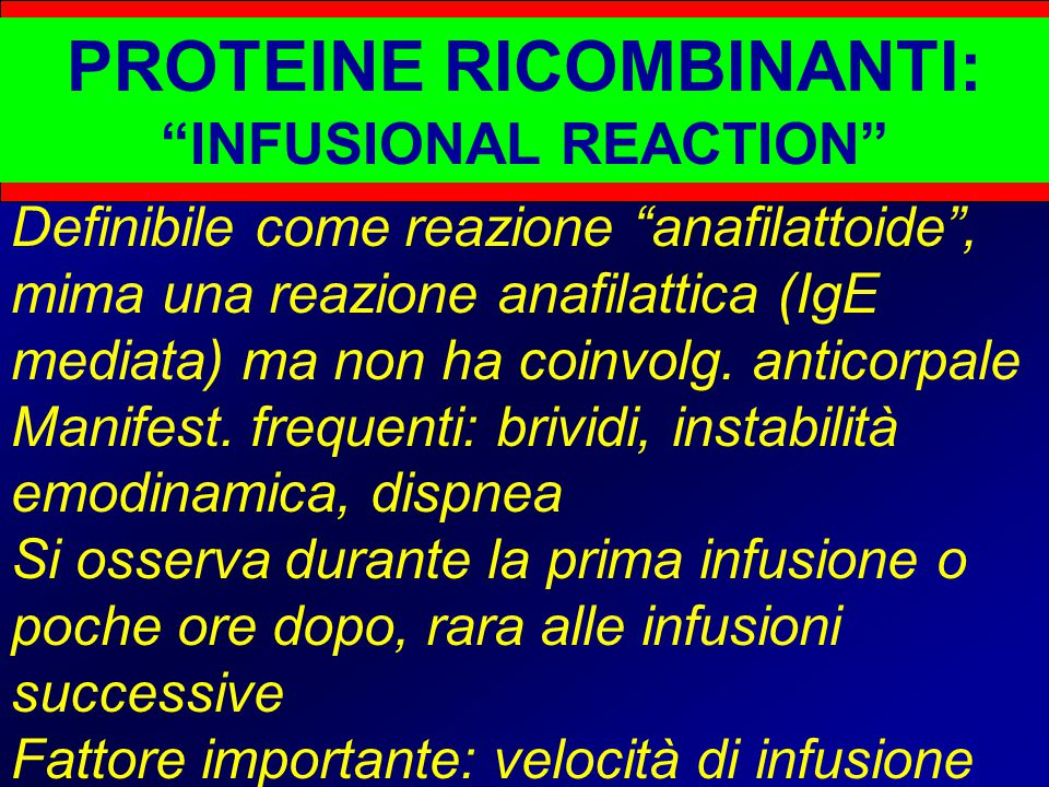 PROTEINE RICOMBINANTI: INFUSIONAL REACTION