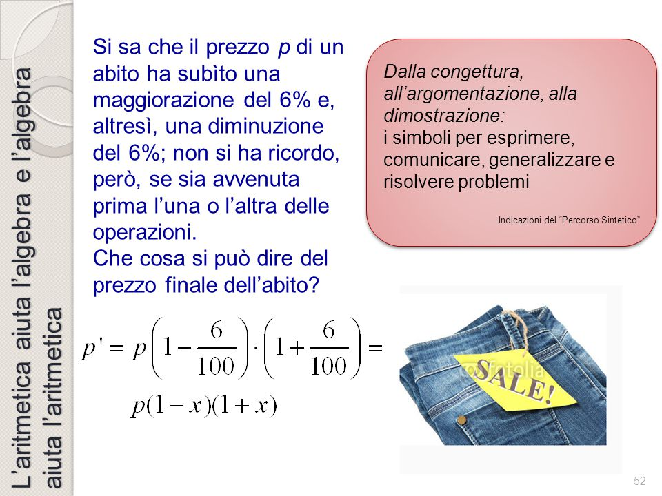 L'aritmetica aiuta l'algebra e l'algebra aiuta l'aritmetica