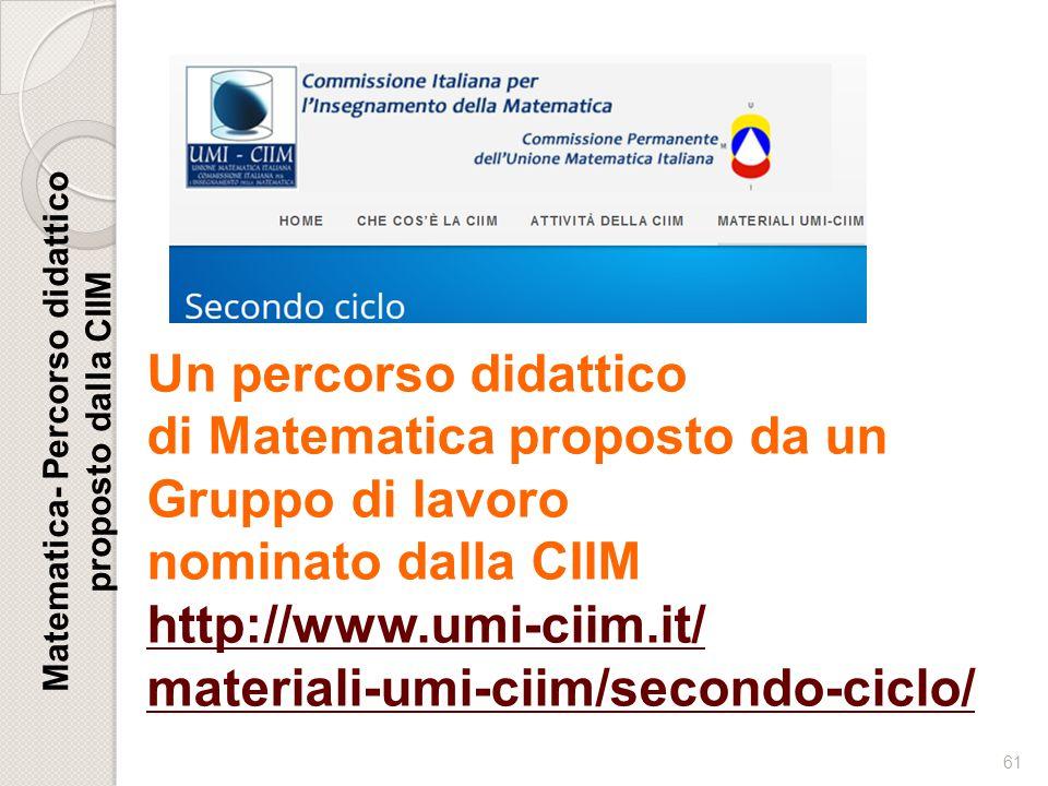 Matematica- Percorso didattico proposto dalla CIIM