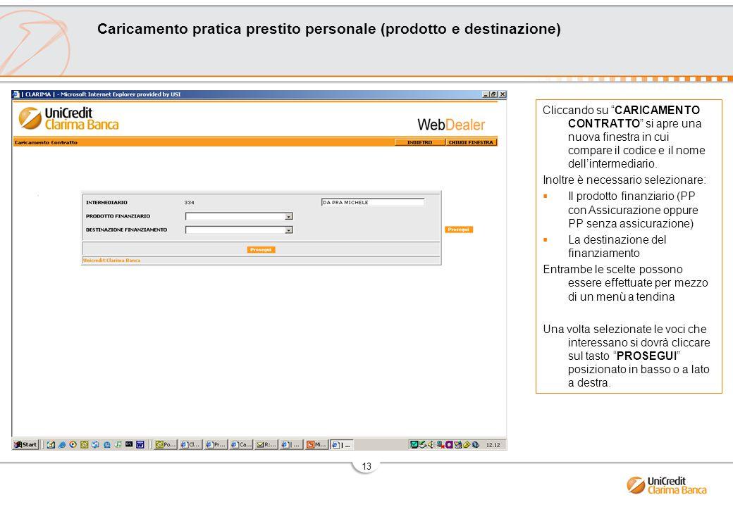 Caricamento pratica prestito personale (prodotto e destinazione)