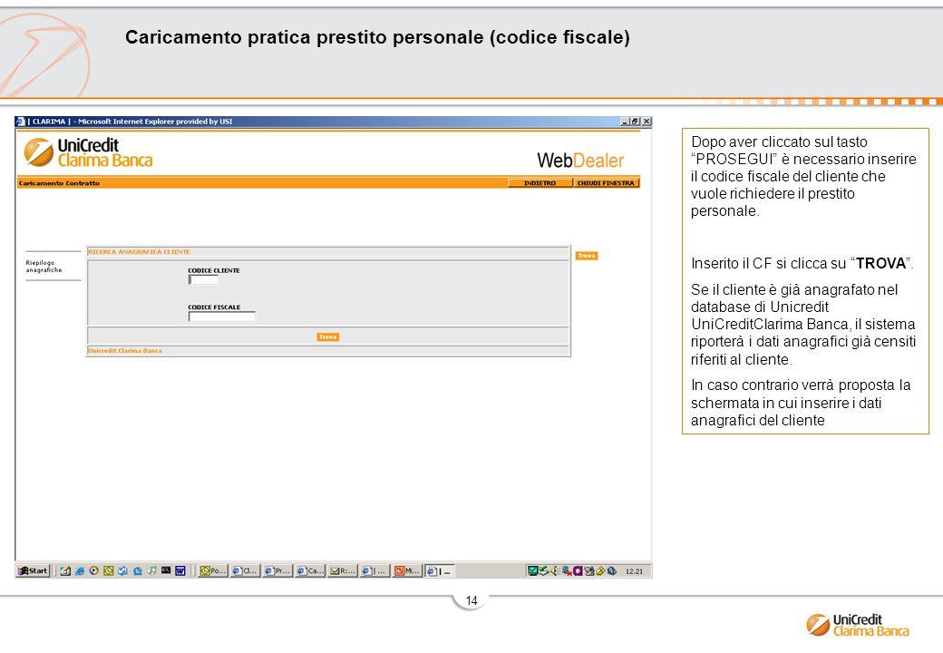 Caricamento pratica prestito personale (codice fiscale)