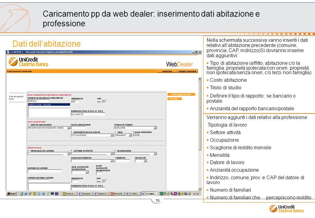 Caricamento pp da web dealer: inserimento dati abitazione e professione