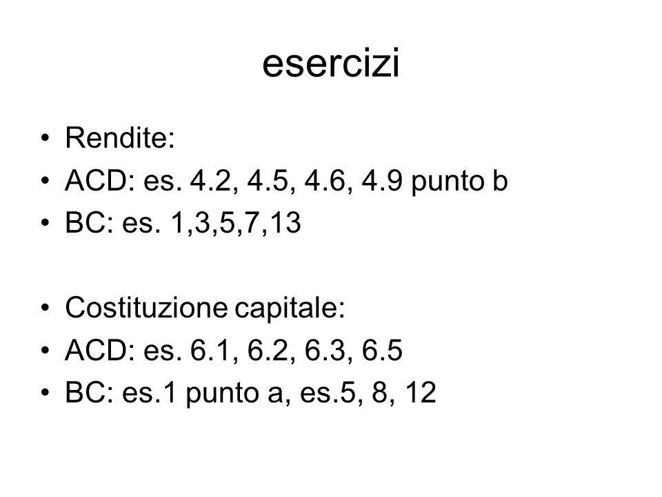 esercizi Rendite: ACD: es. 4.2, 4.5, 4.6, 4.9 punto b